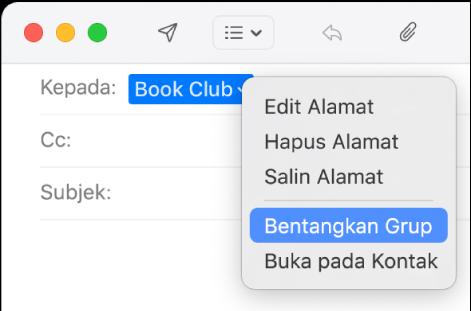 Email yang menampilkan grup di bidang Ke dan menu pop-up yang menampilkan perintah Bentangkan Grup.