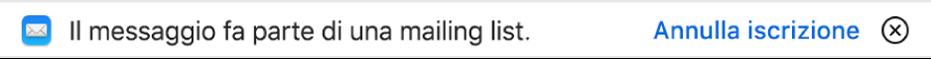 Un banner sotto l'intestazione del messaggio nell'area dell'anteprima indica che il messaggio proviene da una mailing list. All'estremità destra è disponibile un link per eliminare l'iscrizione.
