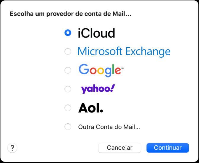 A caixa de diálogo para escolher um tipo de conta de e‑mail mostrando as opções iCloud, Exchange, Google, Yahoo, AOL e Outra Conta de E‑mails.
