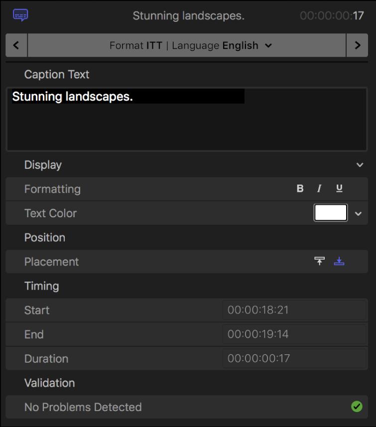 El inspector de subtítulos con controles de formato de texto de subtítulos para el formato iTT