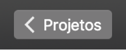 Botão voltar, em Projetos, na barra de ferramentas