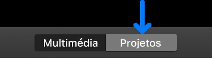 Botão Projetos na barra de ferramentas