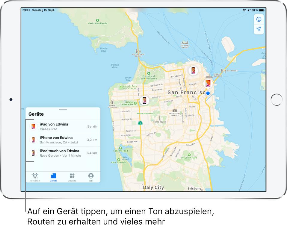 """Die App """"Wo ist?"""" mit geöffnetem Tab """"Geräte"""". Die Liste """"Geräte"""" enthält drei Geräte: Edwinas iPad, Edwinas iPhone und Edwinas iPod touch. Ihre Standorte werden auf einer Karte von San Francisco angezeigt."""