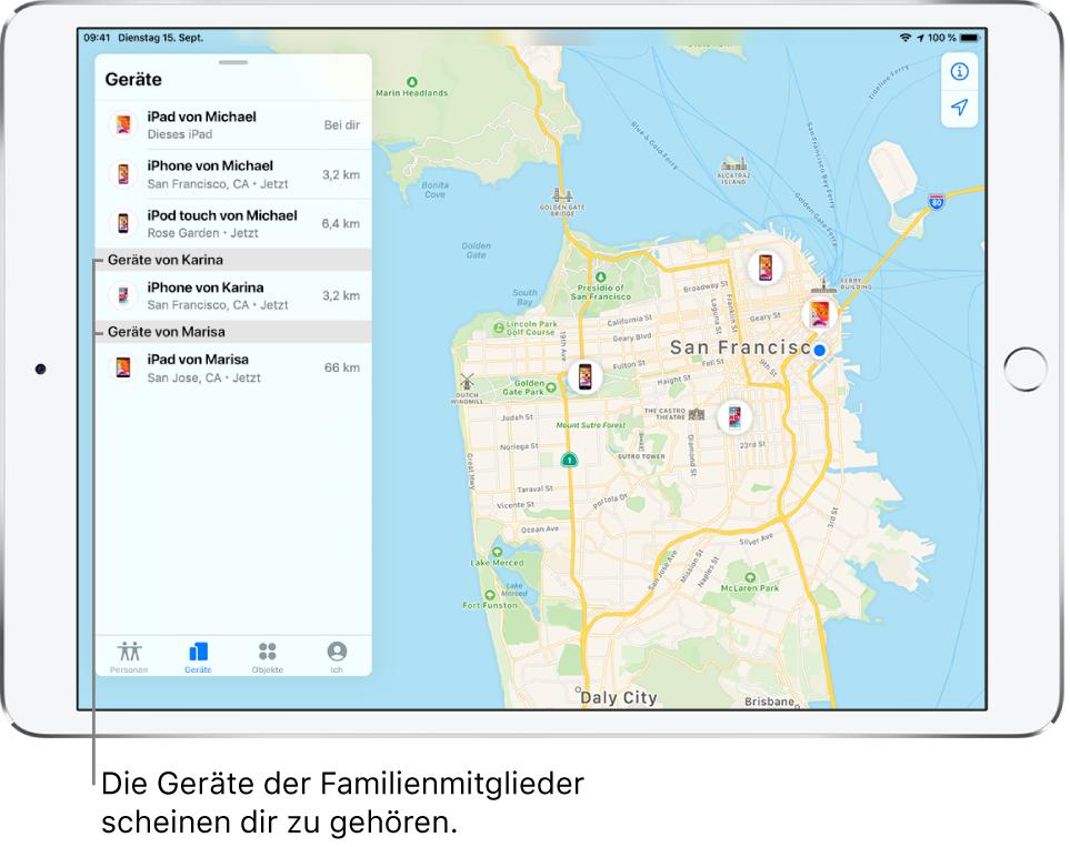 """Die App """"Wo ist?"""" mit geöffnetem Tab """"Geräte"""". Michaels Geräte werden oben in der Liste angezeigt. Darunter befinden sich Karinas iPhone und Marisas iPad. Ihre Standorte werden auf einer Karte von San Francisco angezeigt."""