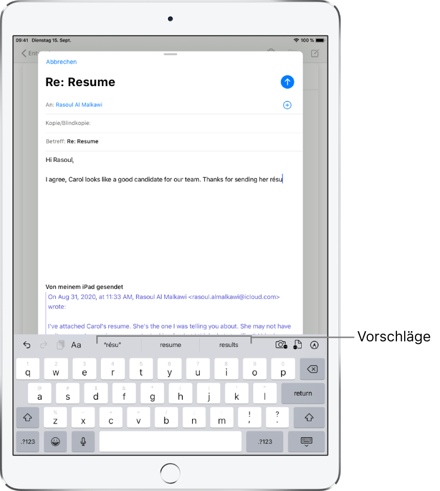 Eine E-Mail-Nachricht mit dem Anfang einer neuen Nachricht und Textvorschlägen zur Vervollständigung des aktuell eingetippten Worts.