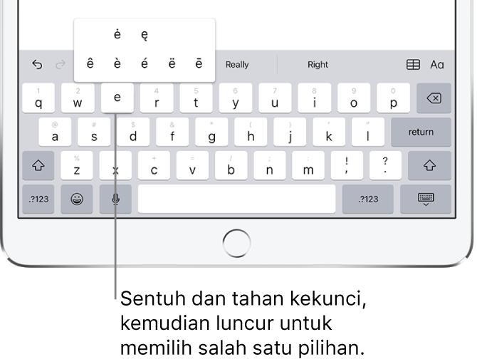 Skrin menunjukkan aksara beraksen alternatif untuk kekunci e.