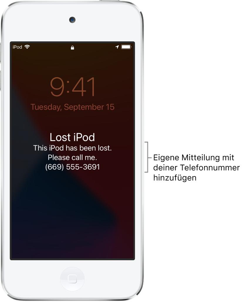 """Ein iPod-Sperrbildschirm mit der Nachricht: """"iPod verloren. Ich habe diesen iPod verloren und bitte um Anruf. (669) 555-3691."""" Du kannst eine eigene Nachricht mit deiner Telefonnummer hinzufügen."""