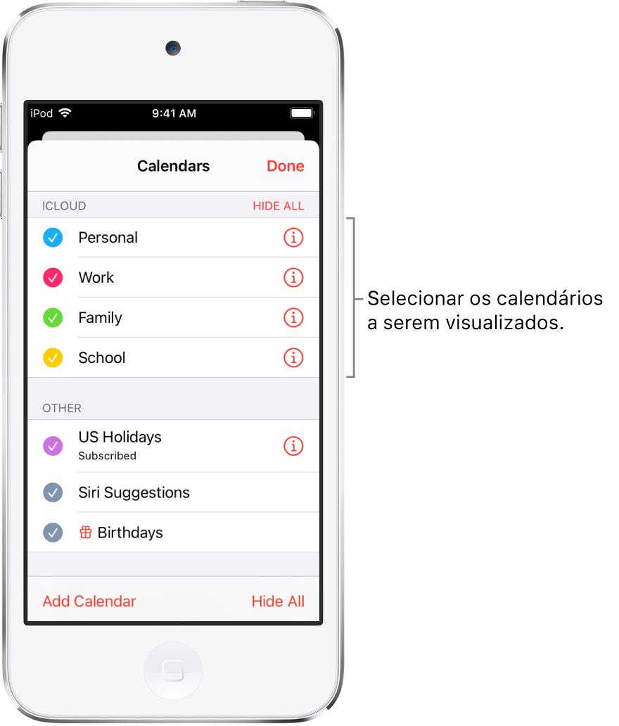 A lista de calendários com tiques que indicam quais calendários estão ativos. O botão OK, para fechar a lista, está no canto superior direito.