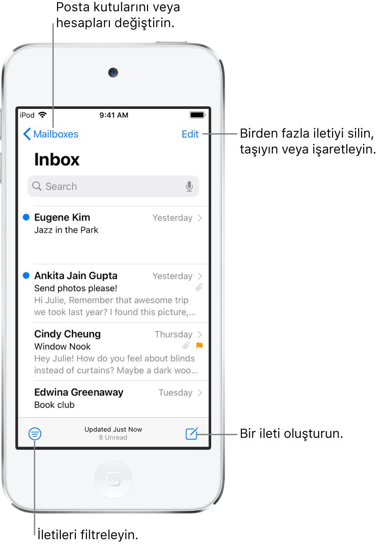 E-postaların bir listesini gösteren Gelen Kutusu. Başka bir posta kutusuna geçmeyi sağlayan Posta Kutusu düğmesi sol üst köşede. Sağ üst köşede ise e-postaları silmeyi, taşımayı veya işaretlemeyi sağlayan Düzenle düğmesi var. Yalnızca belirli türde e-postaların gösterilmesi için e-postaları filtrelemenizi sağlayan düğme sol alt köşede. Sağ alt köşede ise yeni bir e-posta oluşturmanızı sağlayan düğme var.