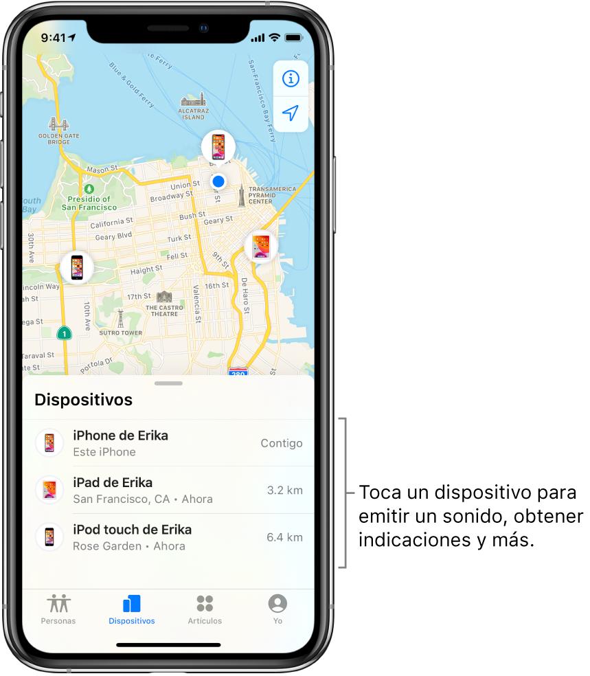 La pantalla Encontrar abierta mostrando la pestaña Dispositivos. Se muestran tres dispositivos en la lista Dispositivos: iPhone de Erika, iPad de Erika y iPod touch de Erika. Sus ubicaciones se muestran en un mapa de San Francisco.