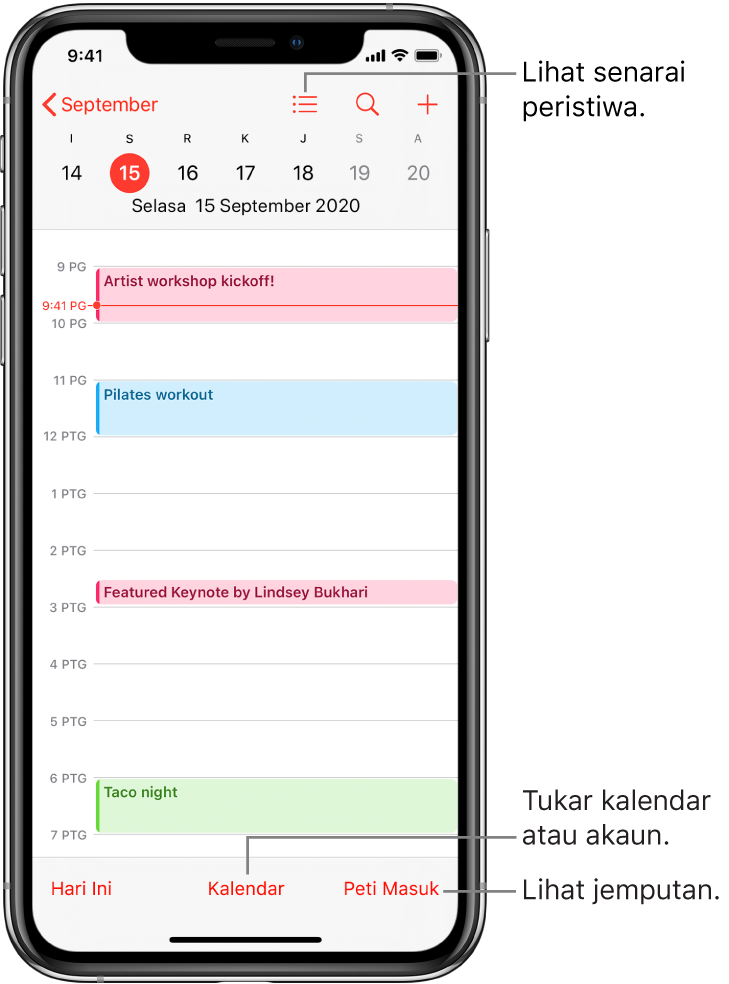 Kalendar dalam paparan hari menunjukkan peristiwa hari tersebut. Ketik butang Kalendar di bahagian bawah skrin untuk menukar akaun kalendar. Ketik butang Peti Masuk di bahagian kanan bawah untuk melihat jemputan.