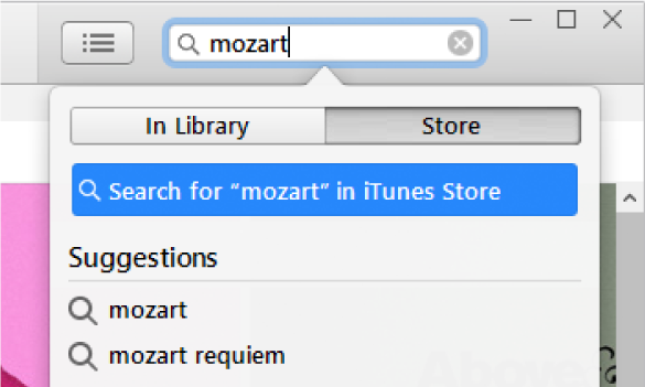"The search field with the typed entry ""Mozart."" In the search results pop-up menu, Store is selected."
