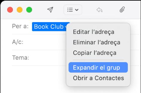 """Missatge de correu al Mail amb un grup al camp """"Per a"""" i el menú desplegable que mostra l'ordre """"Expandir el grup"""" seleccionada."""