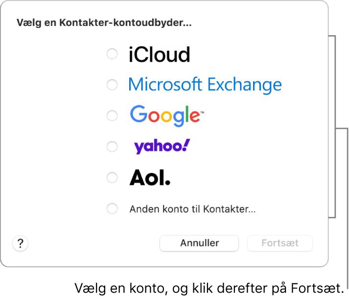 Den liste med internetkontotyper, du kan føje til appen Kontakter: iCloud, Exchange, Google, Yahoo, AOL og Anden konto til Kontakter.