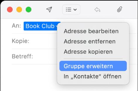 """Das Fenster einer E-Mail in der App """"Mail"""" mit dem Namen einer Gruppe im Feld """"An"""" und dem Einblendmenü mit dem ausgewählten Befehl """"Gruppe erweitern"""""""