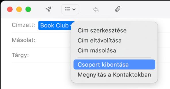 Egy e-mail a Mailben, amelyben egy csoport látható a Címzett mezőben, és a felugró menüben a Csoport kibontása parancs van kiválasztva.