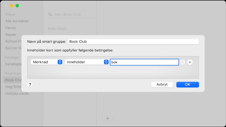 Vinduet for å legge til en smart gruppe, med en gruppe kalt Bokklubb som inneholder kontakter med ordet bok i Notat-feltet.