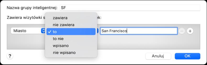 Okno grupy inteligentnej zawierające grupę onazwie SF oraz warunek obejmujący trzy kryteria: Wpierwszym menu podręcznym wybrana jest pozycja Miasto. Wdrugim menu podręcznym wybrana jest pozycja to. Wtrzecim polu wpisana jest nazwa San Francisco.