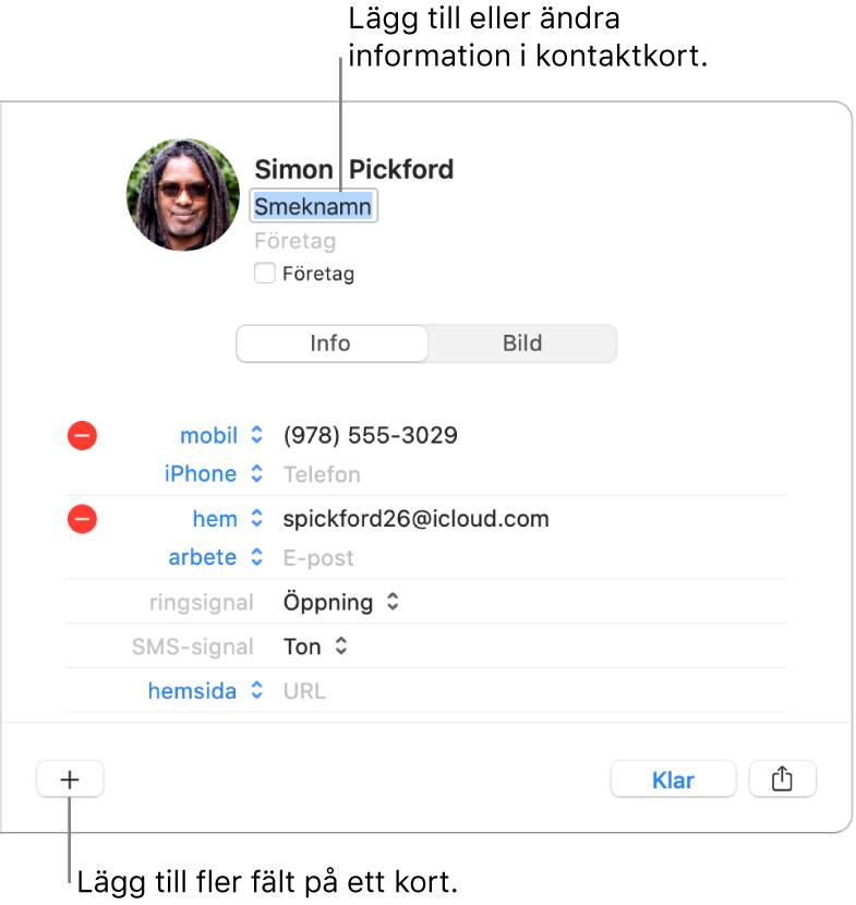 Kontaktkort med fältet för smeknamn under kontaktens namn samt en knapp längst ned i fönstret där du kan lägga till fler fält på kortet