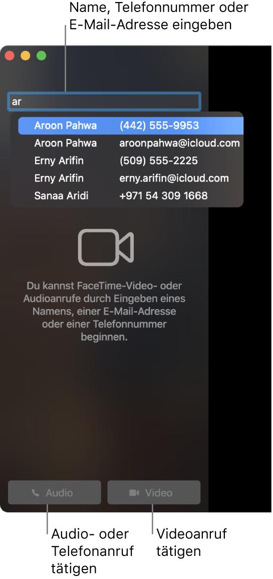 """Gib einen Namen, eine Rufnummer oder eine E-Mail-Adresse in die Suchleiste ein. Klicke auf die Taste """"Video"""", um einen FaceTime Videoanruf zu tätigen. Klicke auf die Audiotaste, um einen FaceTime-Audioanruf oder ein Telefongespräch zu führen."""