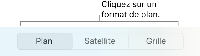 Boutons Plan, Satellite et Grille.