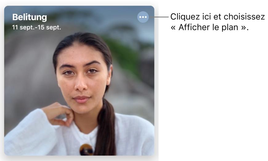 Une photo illustrant des photos prises pendant une journée donnée, avec les informations d'emplacement en haut à gauche et un bouton en haut à droite proposant plus d'options, dont celle permettant d'afficher un plan.