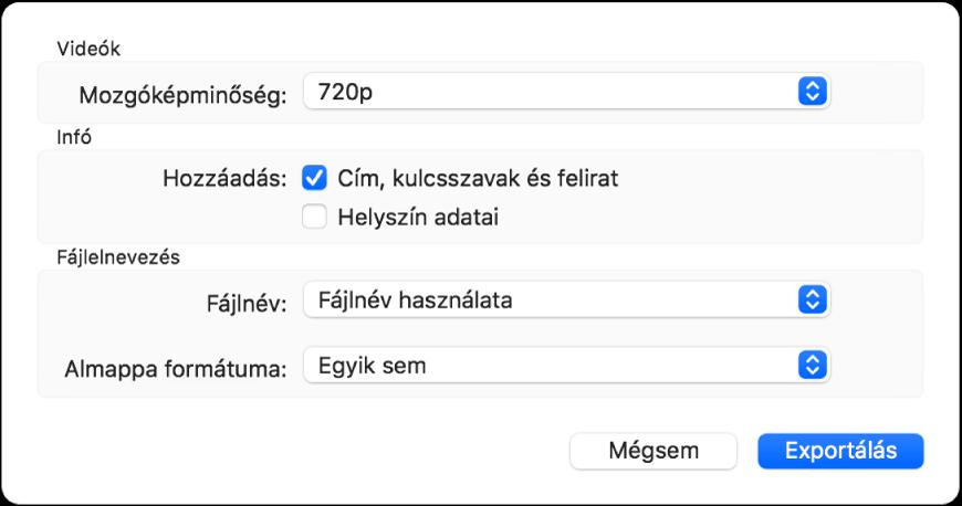 A videók exportálásának beállításait tartalmazó párbeszédpanel.