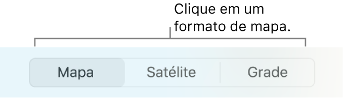 Botões Mapa, Satélite e Grade.