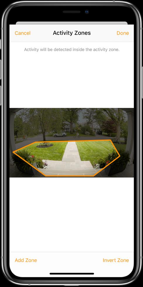 Екранът на iPhone, показващ зона на активност с изображение, заснето от камерата на домофона. Зоната на активност обхваща предната площадка и алеята, но изключва тротоара и подхода за автомобил. Бутоните Cancel (Откажи) и Done (Готово) са над изображението. Бутоните Add Zone (Добави зона) и Invert Zone (Инвертирана зона) са отдолу.