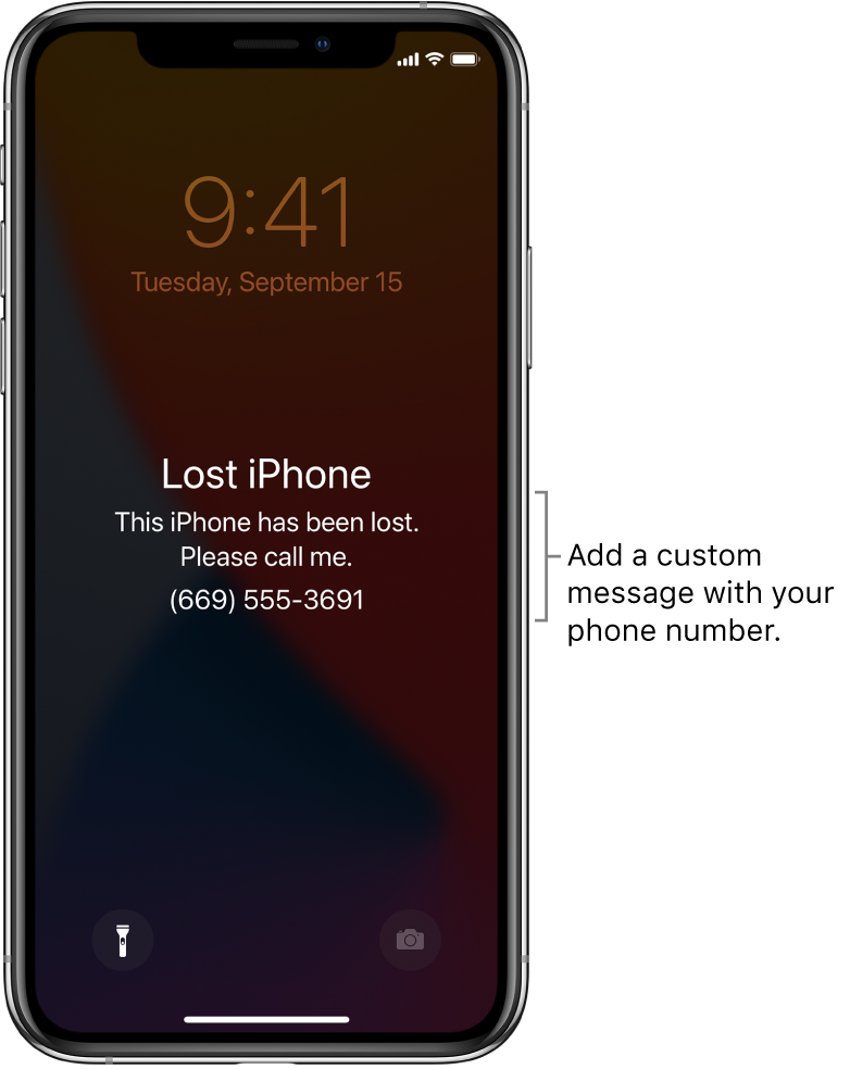 "An iPhone Lock Screen with the message: ""Lost iPhone. This iPhone has been lost. Please call me. (669) 555-3691."" You can add a custom message with your phone number."