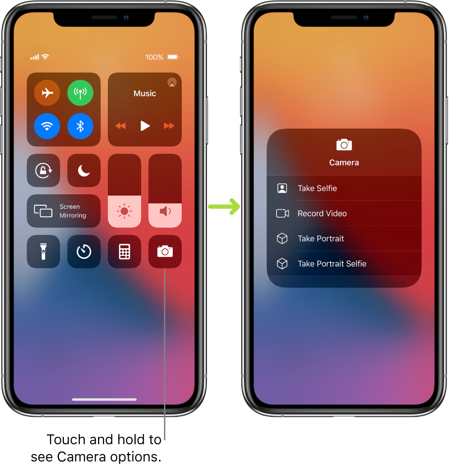 Two Control Center screens side-by-side—the one on the left shows controls for airplane mode, cellular data, Wi-Fi, and Bluetooth in the top-left group, and has a callout that says to touch and hold the Camera icon at the bottom right to see the Camera options. The screen on the right shows additional options for Camera: Take Selfie, Record Video, Take Portrait, and Take Portrait Selfie.