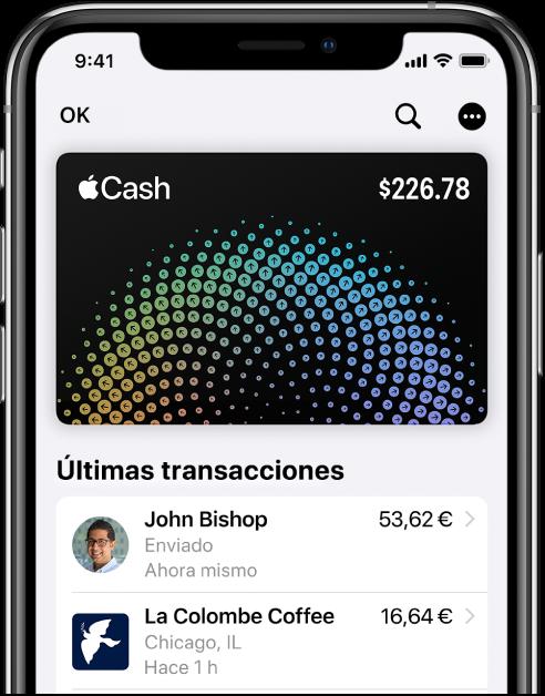 Tarjeta AppleCash en Wallet, con el botón Más en la parte superior derecha y las transacciones más recientes debajo de la tarjeta.