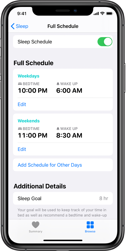 Rakenduse Health kuva Full Schedule funktsiooni Sleep jaoks. Ekraani ülaservas on funktsioon Sleep Schedule lülitatud sisse. Ekraani keskel on magamise ajakava tööpäevade ning nädalavahetuste jaoks. Selle all on nupp teiste päevade ajakava lisamiseks. Ekraani allservas on jaotises Additional Details magamiseesmärk 8 tundi.