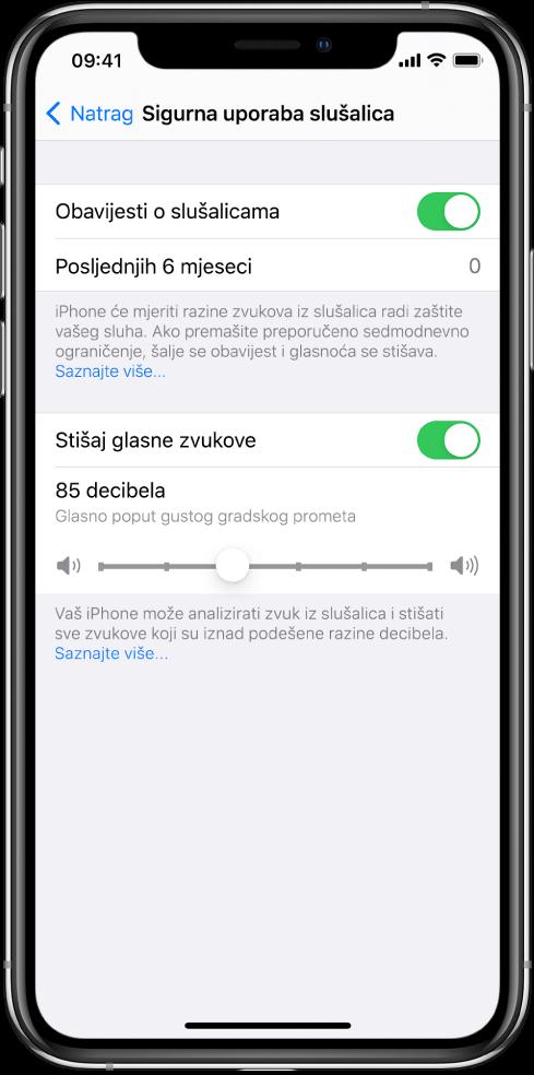 Zaslon Sigurna uporaba slušalica koji prikazuje tipku za uključivanje ili isključivanje Obavijesti o slušalicama, broj poslanih obavijesti o slušalicama u posljednjih šest mjeseci, tipku za uključivanje ili isključivanje postavke Stišaj glasne zvukove, kliznik za promjenu maksimalne razine decibela i odabrano ograničenje decibela od 85 decibela.