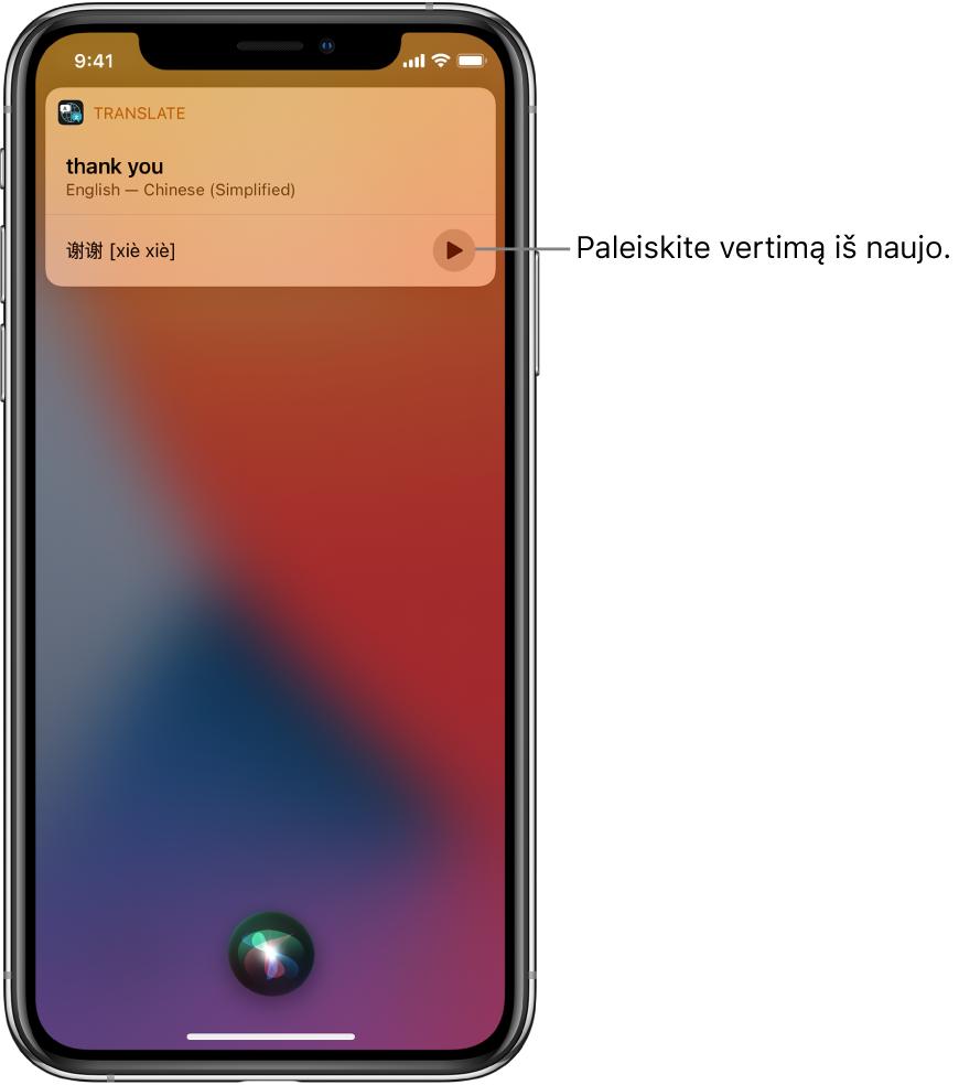"""""""Siri"""" rodo angliškos frazės """"thank you"""" (ačiū) vertimą į mandarinų kalbą. Į dešinę nuo vertimo esantis mygtukas pakartoja garsinį vertimą."""