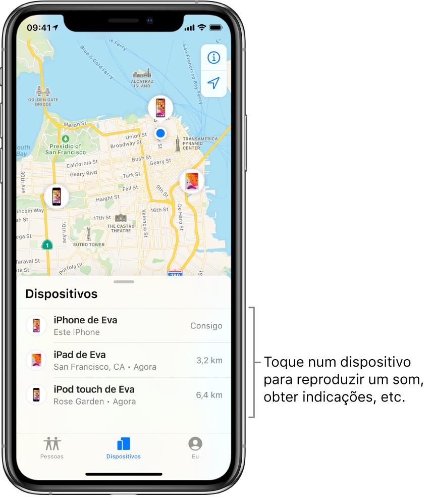 O ecrã de Encontrar aberto no separador Dispositivos. Há três dispositivos na lista Dispositivos: iPhone da Eva, iPad da Eva e iPodtouch da Eva. As localizações são mostradas no mapa de São Francisco.