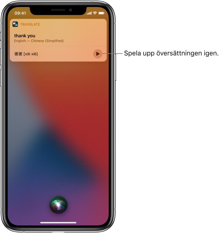Siri visar en översättning av den engelska frasen thank you på mandarin. Till höger om översättningen finns en knapp som du kan trycka på om du vill höra översättningen igen.
