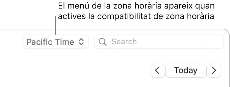 El menú de zona horària apareix a l'esquerra del camp de cerca quan actives la compatibilitat amb zones horàries