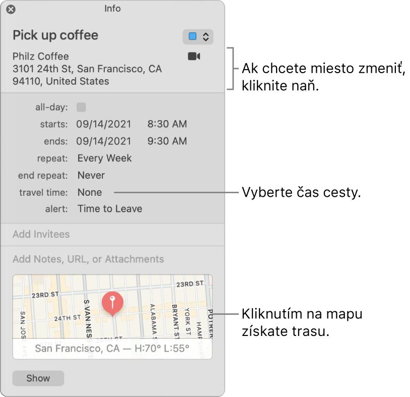 Informačné okno udalosti skurzorom nad vyskakovacím menu Čas cesty. Čas cesty vyberiete pomocouvyskakovacích menu. Ak chcete miesto zmeniť, kliknite naň. Ak chcete zobraziť navigačné pokyny, kliknite na mapu.