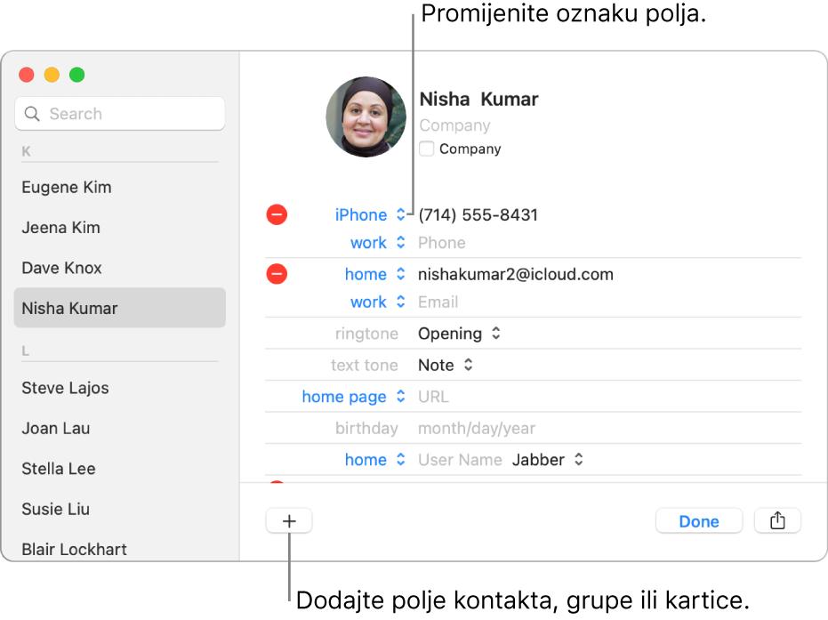 Kartica kontakta prikazuje oznaku polja koja se može promijeniti i tipku na dnu kartice za dodavanje kontakta, grupe ili polja kartice.