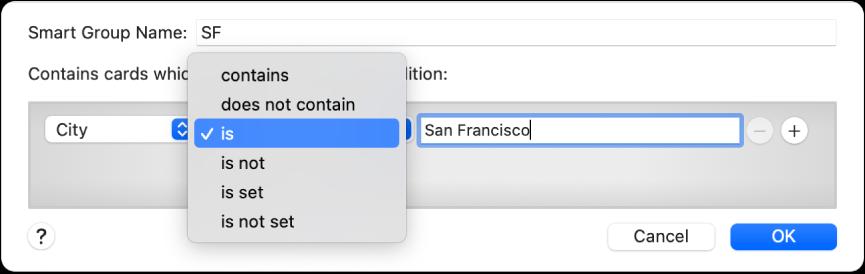 """Fereastra grupului inteligent afișând un grup denumit SF și o condiție cu trei criterii: """"Orașul"""" în primul câmp, """"este"""" selectat dintr-un meniu pop‑up în al doilea câmp și """"San Francisco"""" în cel de al treilea câmp."""