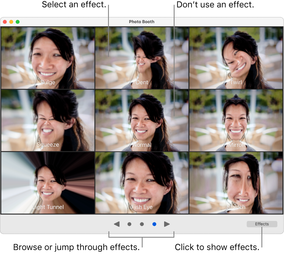 A Photo Booth window showing a page of effects, including Mirror, Squeeze, and so on. The browse buttons are at the bottom center of the window, and the Effects button is at the bottom right.