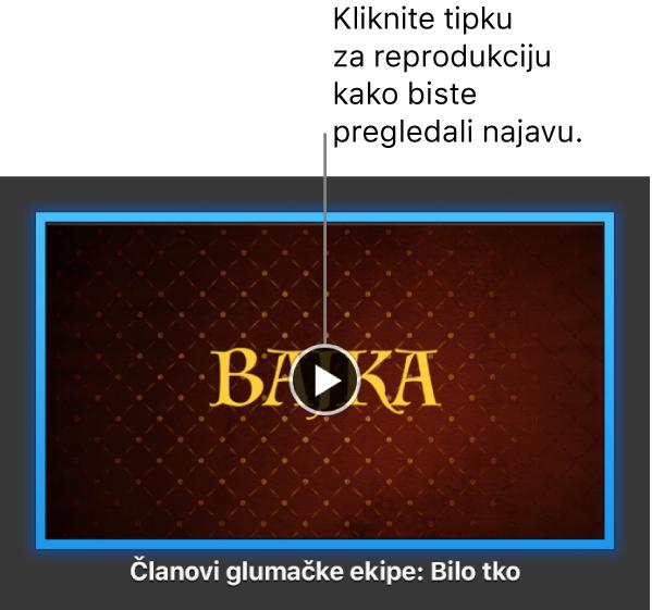 Zaslon aplikacije iMovie s najavom prikazuje tipku Reproduciraj.