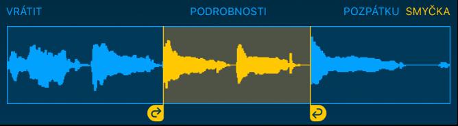 Zvuk mezi levým apravým úchytem smyčky se přehrává opakovaně