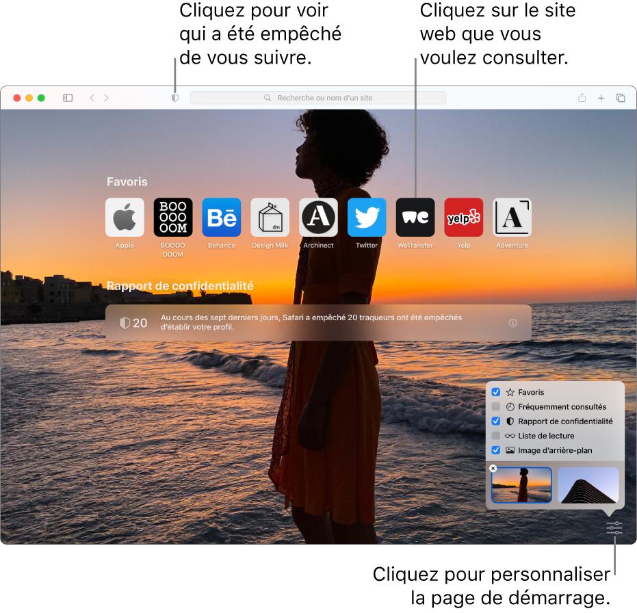 La page de démarrage de Safari affichant les sitesweb favoris, le résumé d'un rapport de confidentialité et les options de la page de démarrage.
