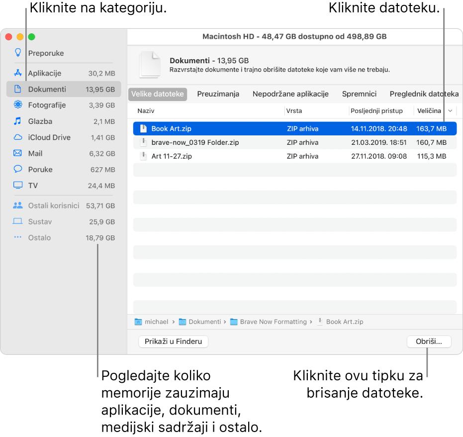 Razvrstajte po kategorijama datoteka da biste vidjeli koliko se prostora koristi, da biste pronašli datoteke i izbrisali datoteke koje vam više nisu potrebne.