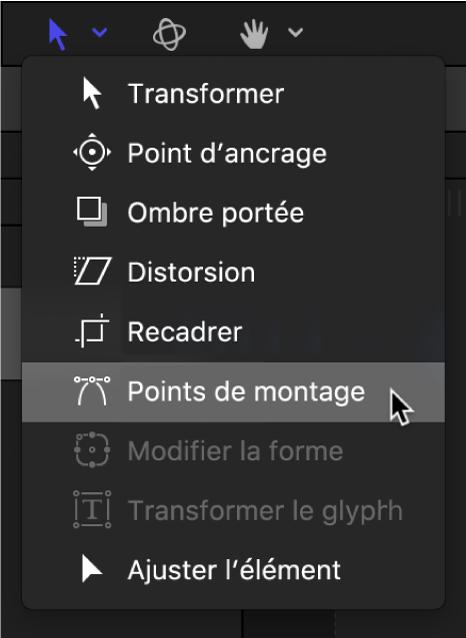 Sélection de l'outil Points de montage dans le menu local des outils de transformation