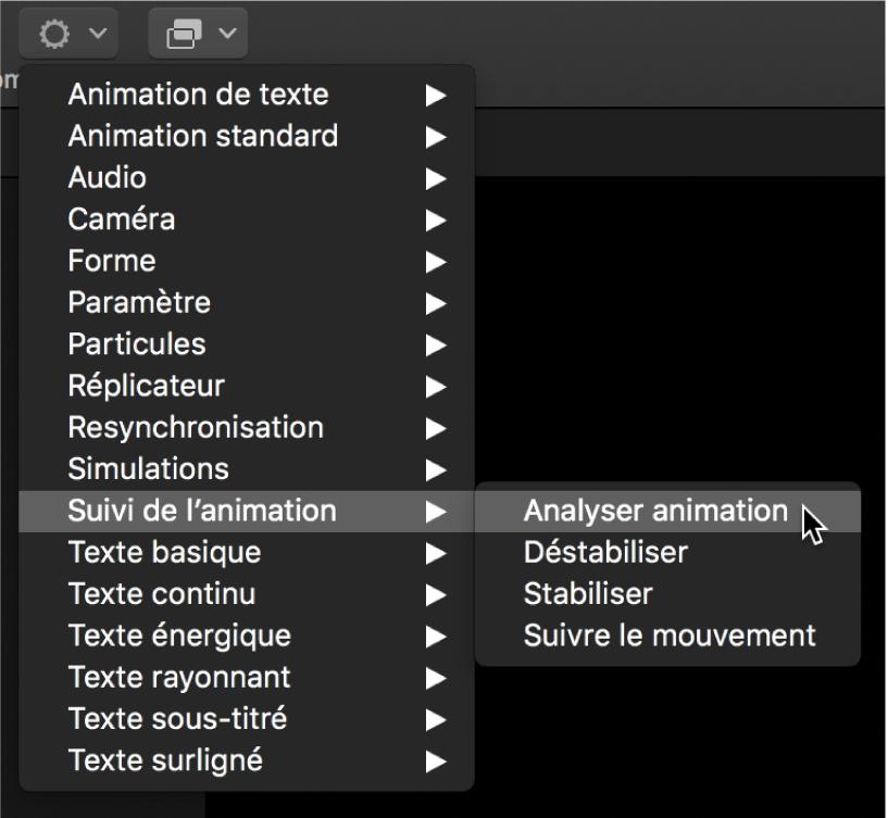 Barre d'outils affichant le menu local Comportements et le sous-menu de comportements Suivi de l'animation