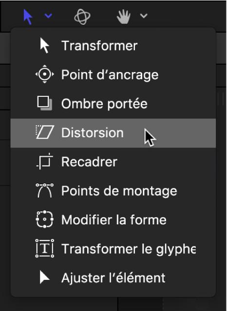 Sélection de l'outil Distorsion dans le menu local des outils de transformation