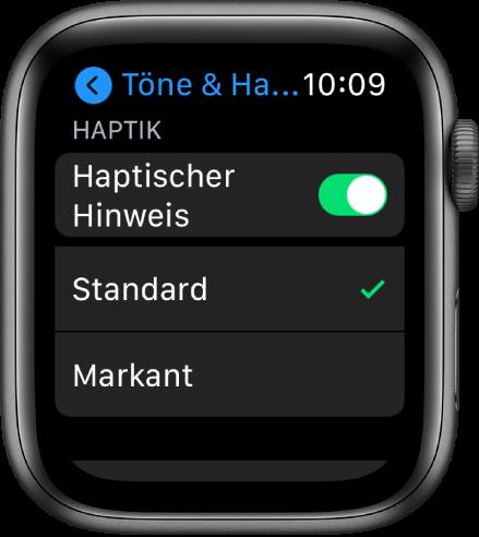 """Einstellungen für """"Töne & Haptik"""" auf der Apple Watch mit dem Schalter """"Haptischer Hinweis"""" und den Optionen """"Standard"""" und """"Markant"""" darunter."""